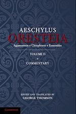 The Oresteia of Aeschylus: Volume 2 af George Thomson