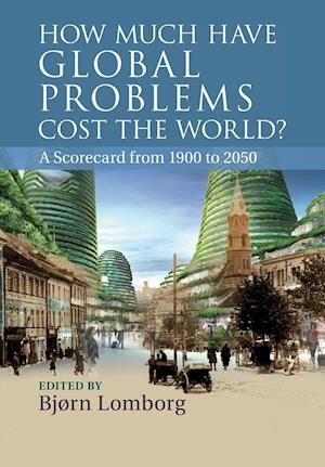How Much have Global Problems Cost the World?