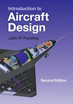 Introduction to Aircraft Design (Cambridge Aerospace Series, nr. 11)