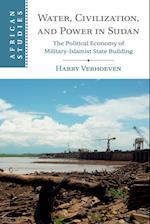 Water, Civilisation and Power in Sudan (AFRICAN STUDIES, nr. 131)