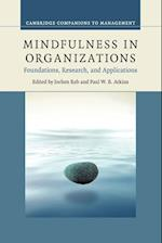 Mindfulness in Organizations (Cambridge Companions to Management)
