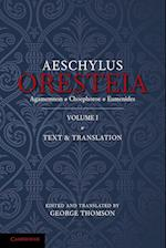 The Oresteia of Aeschylus: Volume 1 af George Thomson