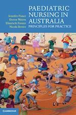 Paediatric Nursing in Australia af Jennifer Fraser, Donna Waters, Elizabeth Forster