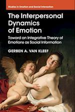 The Interpersonal Dynamics of Emotion af Gerben A. van Kleef