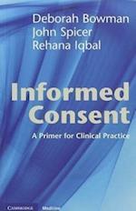 Informed Consent af Rehana Iqbal, Deborah Bowman, John Spicer