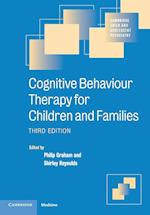 Cognitive Behaviour Therapy for Children and Families (Cambridge Child and Adolescent Psychiatry)