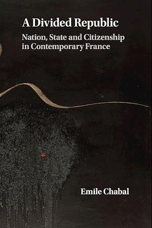 Bog, paperback A Divided Republic af Emile Chabal