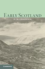 Early Scotland af Hector Munro Chadwick