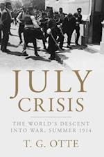 July Crisis af T. G. Otte