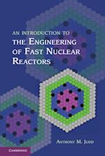 Introduction to the Engineering of Fast Nuclear Reactors