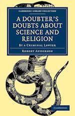 A Doubter's Doubts about Science and Religion af Robert Anderson
