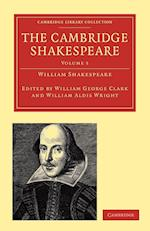The Cambridge Shakespeare af William Aldis Wright, William George Clark