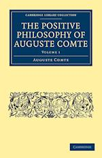 The Positive Philosophy of Auguste Comte af Auguste Comte, Harriet Martineau