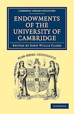 Endowments of the University of Cambridge af John Willis Clark