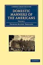 Domestic Manners of the Americans af Frances Milton Trollope