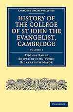 History of the College of St John the Evangelist, Cambridge af John Eyton Bickersteth Mayor, Thomas Baker