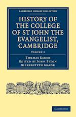 History of the College of St John the Evangelist, Cambridge af Thomas Baker, John Eyton Bickersteth Mayor