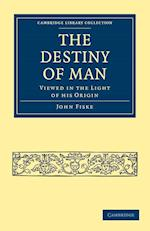 The Destiny of Man af John Fiske