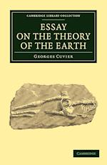 Essay on the Theory of the Earth af Georges Baron Cuvier, Robert Kerr