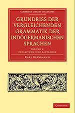 Grundriss der vergleichenden Grammatik der indogermanischen Sprachen
