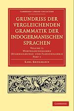 Grundriss Der Vergleichenden Grammatik Der Indogermanischen Sprachen af Karl Brugmann