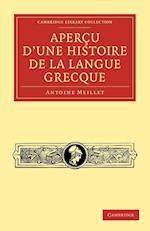 Apercu D'une Histoire De La Langue Grecque af Antoine Meillet