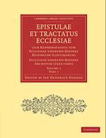 Epistulae et Tractatus Ecclesiae cum Reformationis tum Ecclesiae Londino-Batavae Historiam Illustrantes
