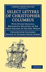 Select Letters of Christopher Columbus af Richard Henry Major, Christopher Columbus