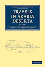 Travels in Arabia Deserta af Charles Montagu Doughty