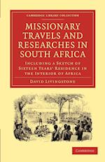Missionary Travels and Researches in South Africa af David Livingstone