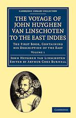 Voyage of John Huyghen Van Linschoten to the East Indies: The First Book, Containing His Description of the East af John Huyghen van Linschoten