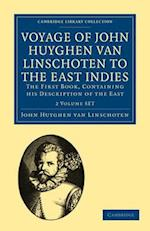 Voyage of John Huyghen Van Linschoten to the East Indies 2 Volume Paperback Set: The First Book, Containing His Description of the East af John Huyghen Van Coudreau, Coudreau , John Huyghen van Linschoten