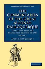 The Commentaries of the Great Alfonso Dalboquerque, Second Viceroy of India 4 Volume Set