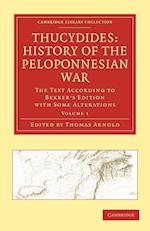 Thucydides: History of the Peloponnesian War af Thomas Arnold