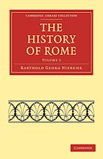 The History of Rome: Volume 3 af Barthold Georg Niebuhr, Leonhard Schmitz, William Smith