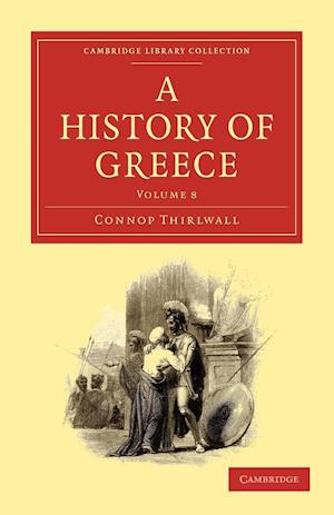 A History of Greece - Volume 8