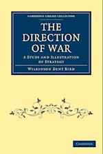 The Direction of War af Wilkinson Dent Bird