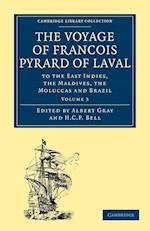 The Voyage of Francois Pyrard of Laval to the East Indies, the Maldives, the Moluccas and Brazil - Volume 3