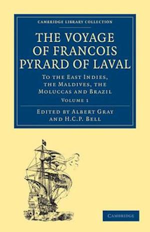 The Voyage of Francois Pyrard of Laval to the East Indies, the Maldives, the Moluccas and Brazil 3-Volume Set