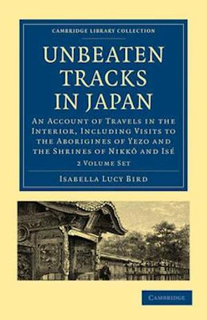 Unbeaten Tracks in Japan 2 Volume Paperback Set