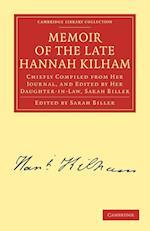 Memoir of the Late Hannah Kilham af Hannah Kilham, Sarah Biller