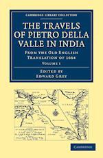 Travels of Pietro Della Valle in India af Edward Grey, Pietro Della Valle, G Havers