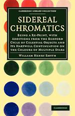 Sidereal Chromatics (Cambridge Library Collection - Astronomy)