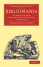 Bibliomania af Thomas Frognall Dibdin