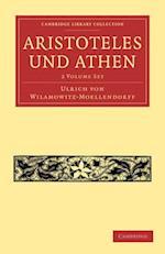 Aristoteles Und Athen 2-Volume Set af Ulrich Von Wilamowitz-Moellendorff, Wilamowitz-Moellendorff Ulrich Von
