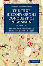 The True History of the Conquest of New Spain af Genaro Garcia, Alfred Percival Maudslay, Bernal Diaz Del Castillo