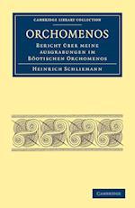 Orchomenos af Heinrich Schliemann