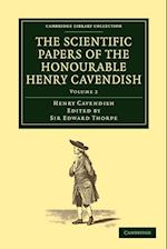 The Scientific Papers of the Honourable Henry Cavendish, F.R.S. af Edward Thorpe, Henry Cavendish