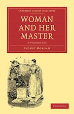 Woman and Her Master - 2-Volume Set