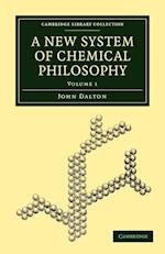A New System of Chemical Philosophy af John Dalton